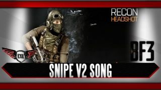 Sniper Battlefield 3 Song v2 by Execute (Whatever Parodie)